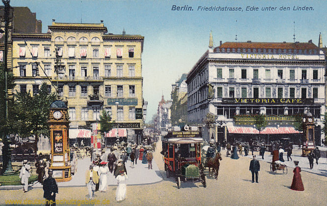 Berlin, Friedrichstrasse, Ecke unter den Linden