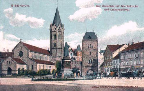 Eisenach, Der Carlsplatz mit Nikolaikirche und Lutherdenkmal