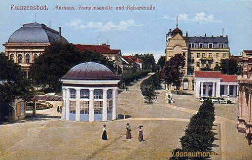 Franzensbad, Kurhaus, Franzensquelle und Kaiserquelle