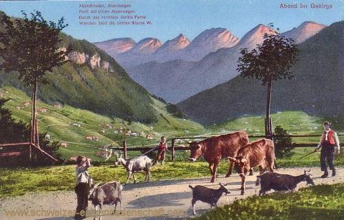 Schweizer Leben, Abend im Gebirge