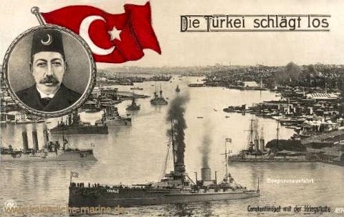 Die Türkei schlägt los. Constantinopl mit der Kriegsflotte.