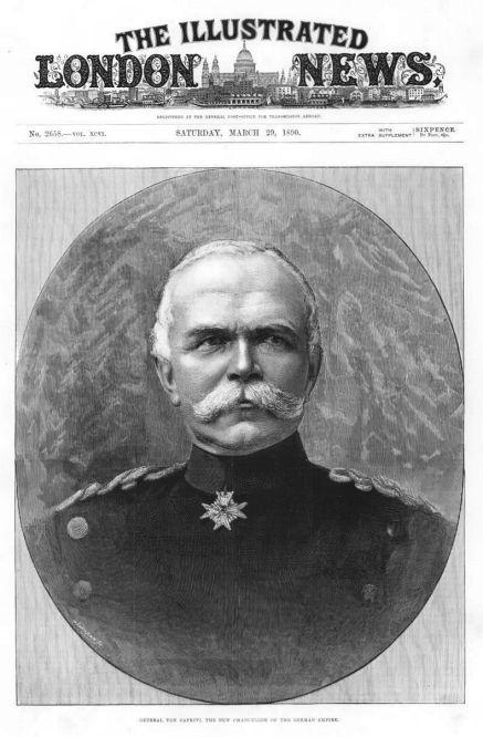 """""""General von Caprivi, der neue deutsche Reichskanzler."""" THE ILLUSTRATED LONDON NEWS vom 29. März 1890"""