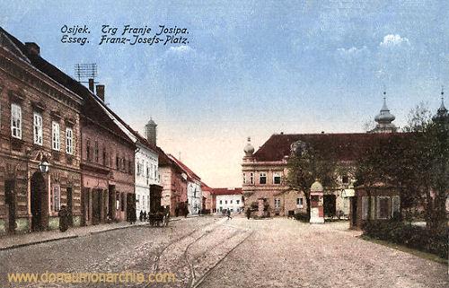 Esseg (Osijek), Franz-Josef-Platz