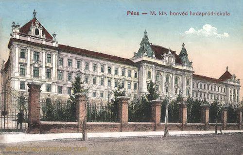 Fünfkirchen (Pécs), M. kir. Honvéd Hadapród-Iskola (Köngl. ung. Kadettenschule)