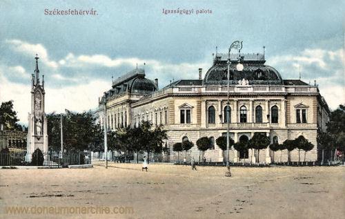 Stuhlweißenburg (Székesfejérvár), Igazságügyi Palota (Justizpalast)