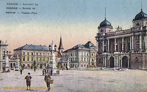 Agram (Zagreb), Theaterplatz