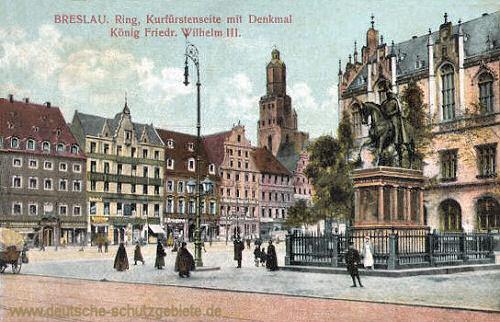 Breslau, Ring Kurfürstenseite mit Denkmal König Friedrich Wilhelm III.