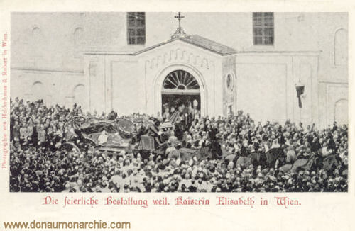 Die feierliche Bestattung weiland Kaiserin Elisabeth in Wien