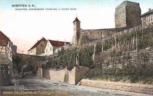 Wimpfen a. B., Stadttor, Nürnberger Türmchen u. Roter Turm