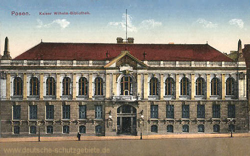 Posen, Kaiser Wilhelm-Bibliothek
