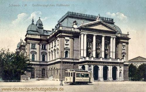 Schwerin i. M., Großherzogliches Hoftheater