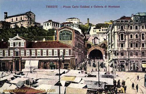 Trieste, Piazza Carlo Goldoni e Galleria di Montuzza