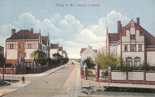 Burg b. M., Kaserne und Kasino