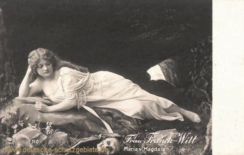 Käthe Franck-Witt als Maria von Magdala