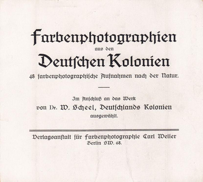 Farbenphotographien aus den Deutschen Kolonien