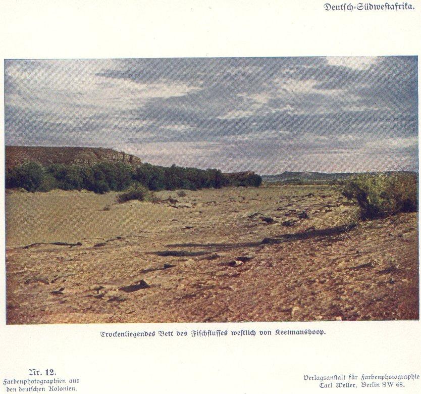 Nr. 12 Deutsch-Südwestafrika, Trockenliegendes Bett des Fischflusses westlich von Keetmanshoop