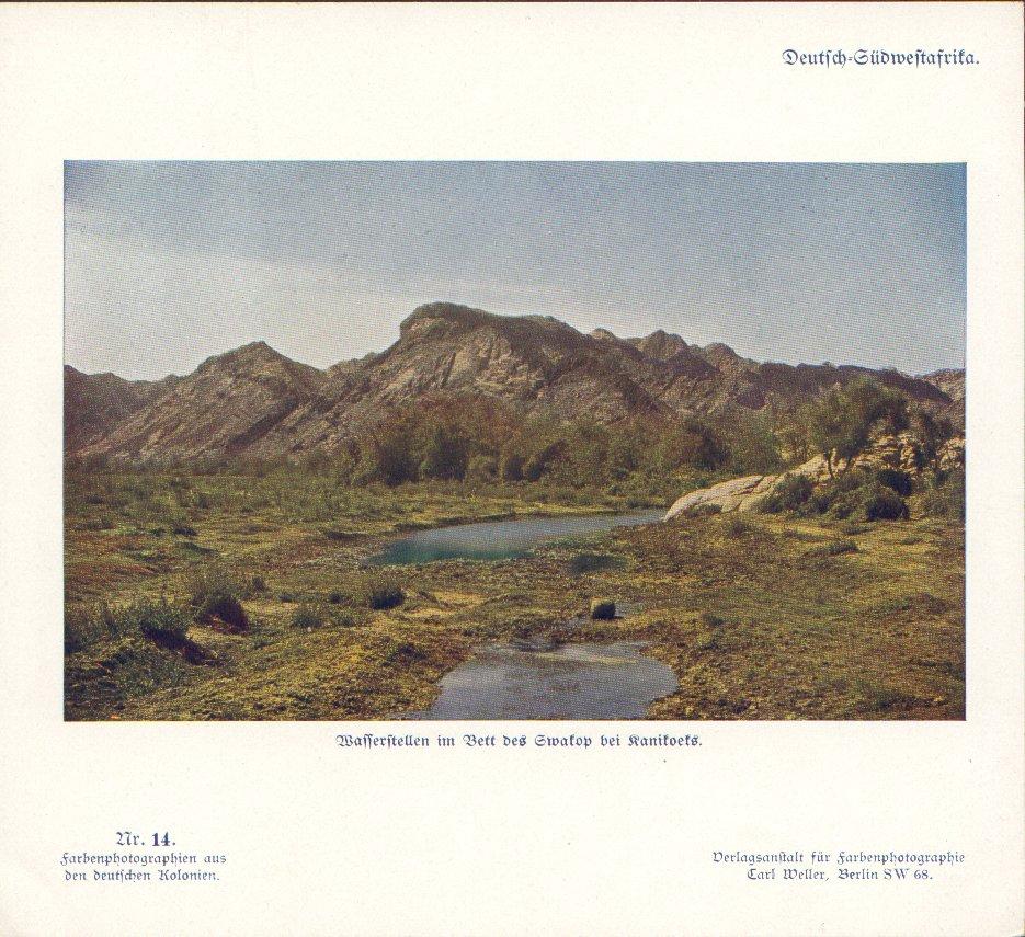 Nr. 14 Deutsch-Südwestafrika, Wasserstellen im Bett des Swakop ber Kanikoeks