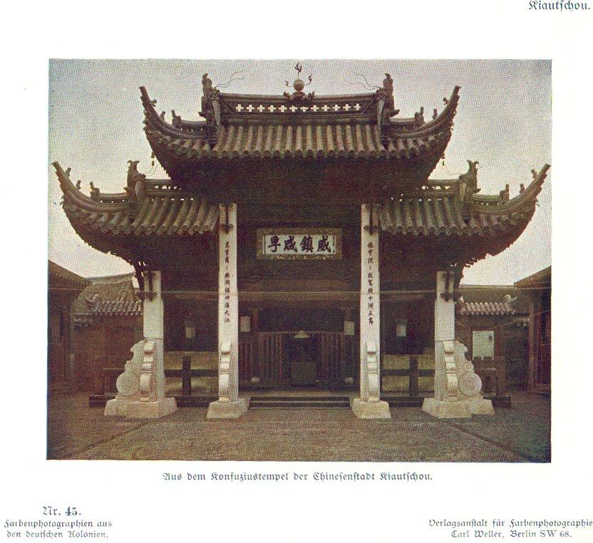 Nr. 45 Kiautschou, Aus dem Konfuziustempel der Chinesenstadt Kiautschou