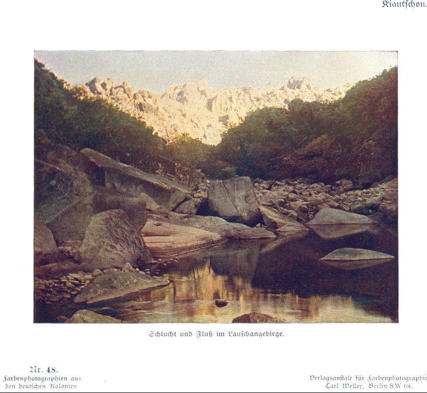 Nr. 48 Kiautschou, Schlucht und Fluß im Lauschangebirge