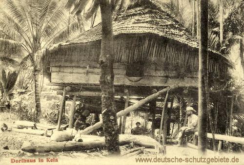 Deutsch Neu-Guinea, Dorfhaus in Kela