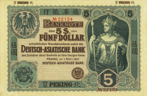 5 Dollar Deutsch-Asiatische Bank, 1907