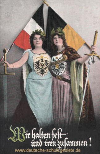 """Germania und Austria, """"Wir halten fest und treu zusammen"""""""