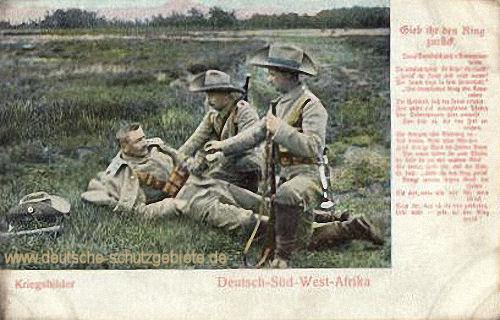 Deutsch-Südwestafrika, Kriegsbilder - Gieb ihr den Ring zurück