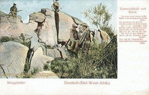 Deutsch-Südwestafrika, Kriegsbilder - Kameradschaft und Treue
