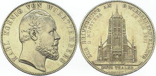 König Karl von Württemberg - Zur Erinnerung an die Wiederherstellung des Münsters in Ulm 1871 - Zwei Thaler
