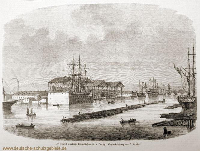 Die königlich preußische Kriegsschiffswerft in Danzig