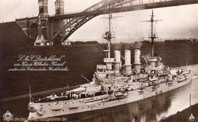 S.M.S. Deutschland im Kaiser Wilhelm Kanal unter der Grünentaler Hochbrücke