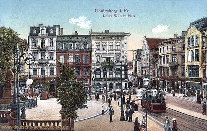 Königsberg i. P., Kaiser-Wilhelms-Platz
