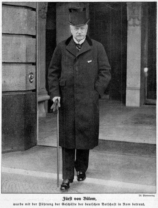 Fürst von Bülow wurde mit der Führung der Geschäfte der deutschen Botschaft in Rom betraut