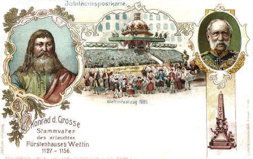 Könige von Sachsen - Konrad der Große - Stammvater des erlauchten Fürstenhauses Wettin