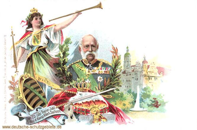 Zum 25jährigem Regierungsjubiläum des Königs Albert von Sachsen