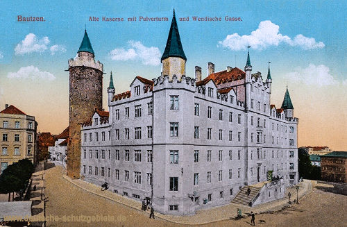 Bautzen, Alte Kaserne mit Pulverturm und Wendische Gasse