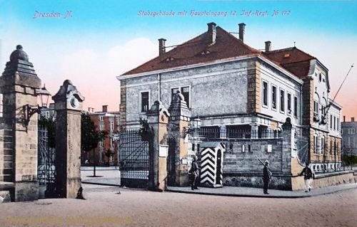 Dresden, Stabsgebäude mit Haupteingang 12. Inf.-Reg. Nr. 177