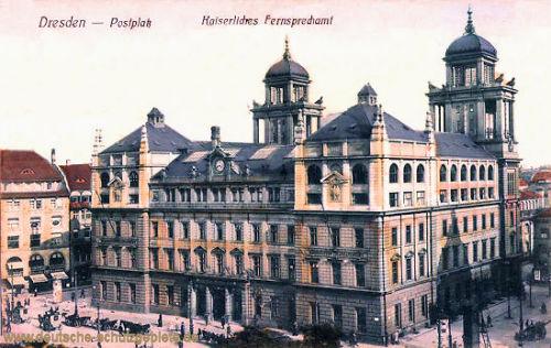 Dresden, Postplatz, Kaiserliches Fernsprechamt