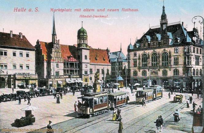 Halle. a. d. S., Marktplatz mit alten und neuen Rathaus und Händeldenkmal