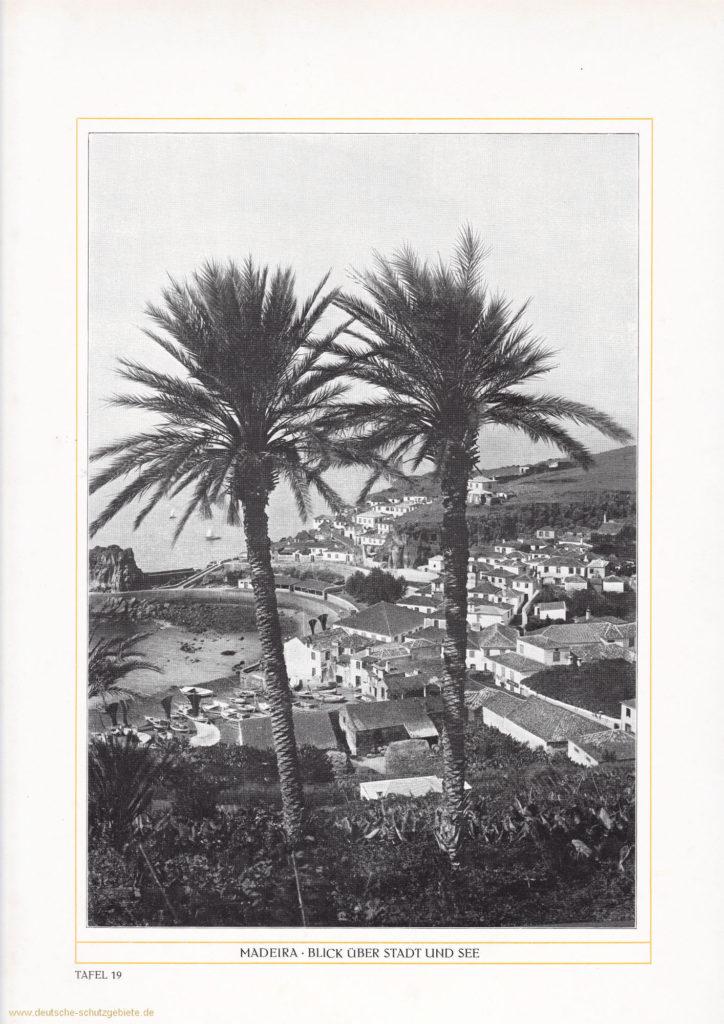 Madeira - Blick über Stadt und See