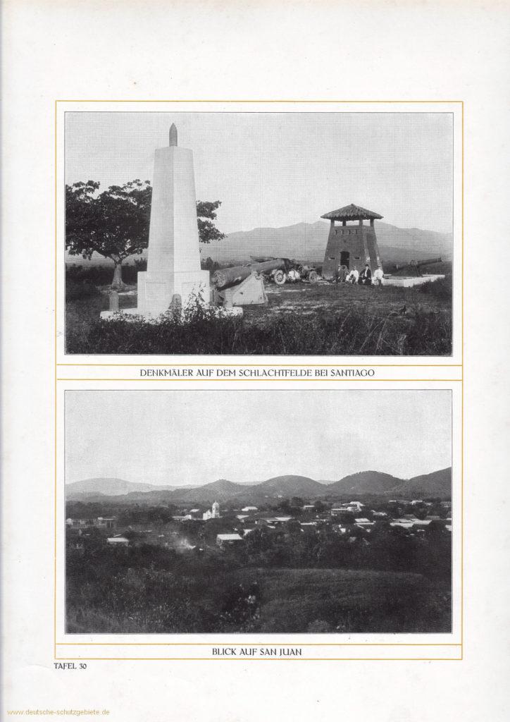 Denkmäler auf dem Schlachtfelde bei Santiago - Blick auf San Juan