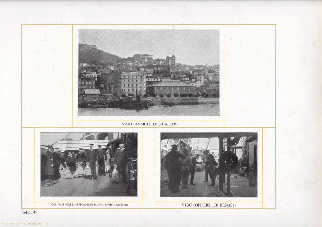 Vigo - Ansicht des Hafens – Post von einem ganzen Monat kommt an Bord – Offizieller Besuch
