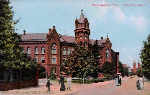 Marienwerder Wpr., Unteroffizierschule