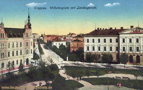 Troppau, Wilhelmsplatz mit Landgericht