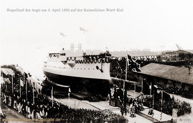 Stapellauf der Aegir am 3. April 1895 auf der Kaiserlichen Werft Kiel