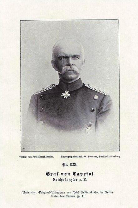 Graf von Caprivi Reichskanzler a. D.