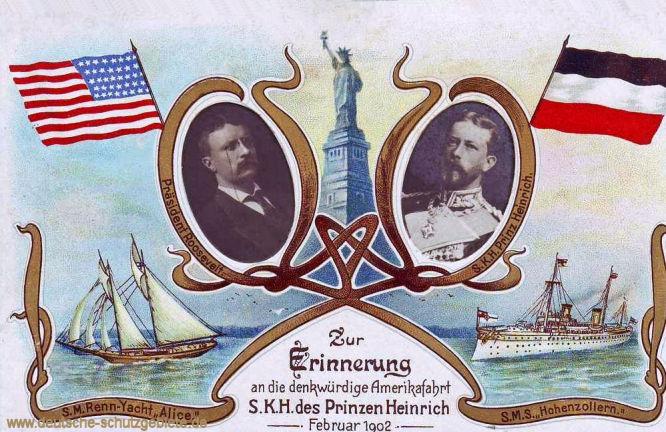 S.M. Renn-Yacht Alice und S.M.S. Hohenzollern. Zur Erinnerung an die denkwürdige Amerikafahrt S.K.H. des Prinzen Heinrich Februar 1902 (US-Präsident Roosevelt und Prinz Heinrich)