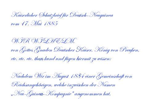 Kaiserlicher Schutzbrief für Deutsch-Neuguinea vom 17. Mai 1885